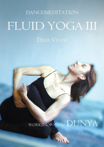Fluid Yoga III: Deep Vigor