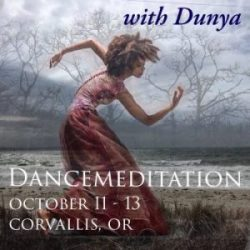 Dunya Dancemeditation ~ 10/11-13 ~ Corvallis, OR