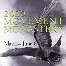 2020 Movement Monastery