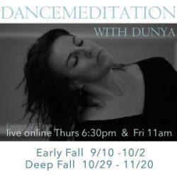Dunya Dancemeditation Fall Live Online