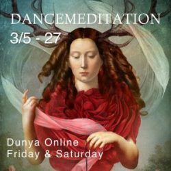 Dunya Dancemeditation March Series