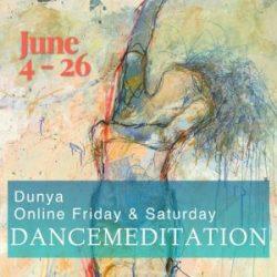 Dunya Dancemeditation June Series